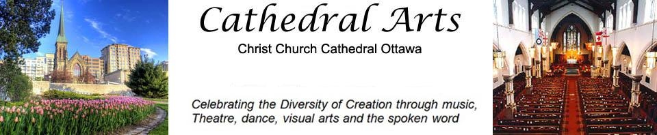 Cathedral Arts Program, Christ Church Cathedral Ottawa